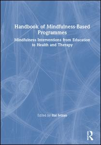 Handbook of Mindfulness-Based Programmes