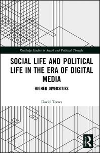 Social Life and Political Life in the Era of Digital Media