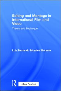 Editing and Montage in International Film and Video