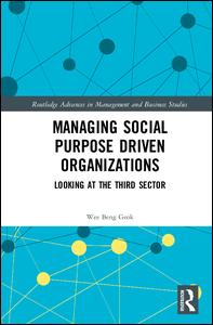 Managing Social Purpose Driven Organizations