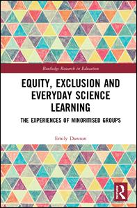 Equity, Exclusion and Everyday Science Learning