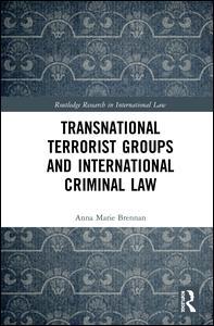 Transnational Terrorist Groups and International Criminal Law