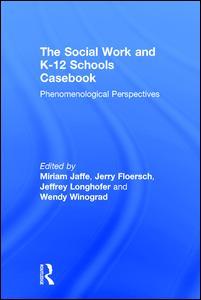 The Social Work and K-12 Schools Casebook