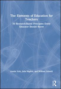 The Elements of Education for Teachers