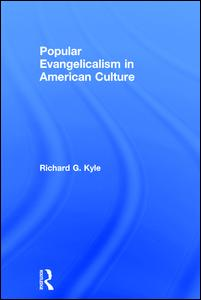 Popular Evangelicalism in American Culture