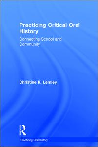 Practicing Critical Oral History