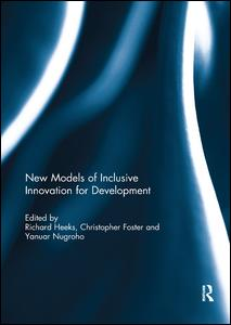 New Models of Inclusive Innovation for Development