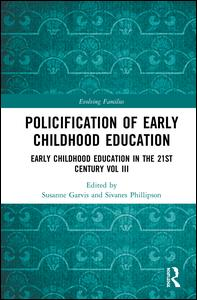 Policification of Early Childhood Education and Care