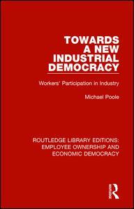 Towards a New Industrial Democracy