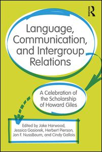 Language, Communication, and Intergroup Relations