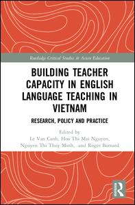 Building Teacher Capacity in English Language Teaching in Vietnam