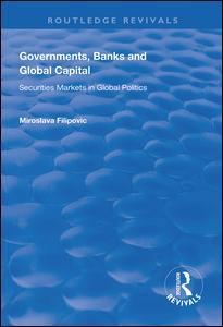 Governments, Banks and Global Capital