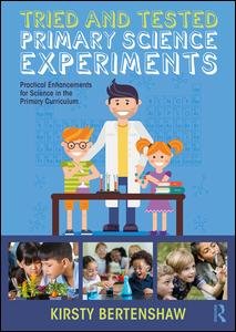 Tried and Tested Primary Science Experiments