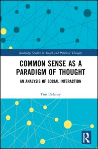 Common Sense as a Paradigm of Thought