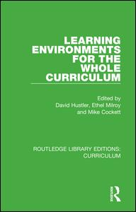 Learning Environments for the Whole Curriculum