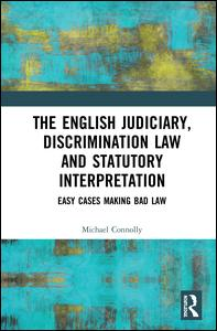 The Judiciary, Discrimination Law and Statutory Interpretation
