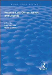 Property Law: Current Issues and Debates