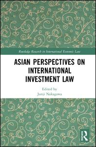Asian Perspectives on International Investment Law