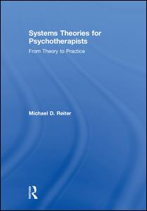 Systems Theories for Psychotherapists