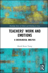 Teachers' Work and Emotions