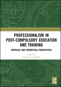Professionalism in Post-Compulsory Education and Training