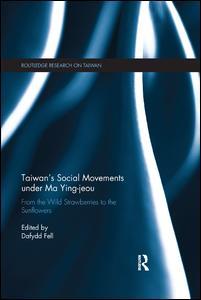 Taiwan's Social Movements under Ma Ying-jeou