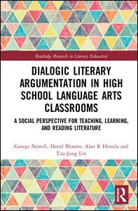 Dialogic Literary Argumentation in High School Language Arts Classrooms