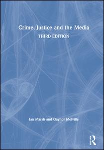 Crime, Justice and the Media