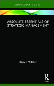 Absolute Essentials of Strategic Management