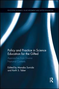 Policy and Practice in Science Education for the Gifted