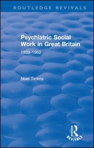 Psychiatric Social Work in Great Britain