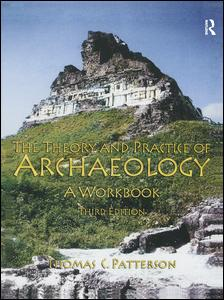 Theory and Practice of Archaeology