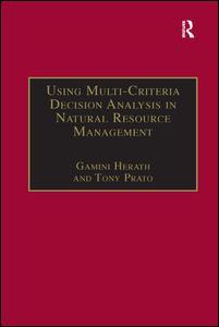 Using Multi-Criteria Decision Analysis in Natural Resource Management