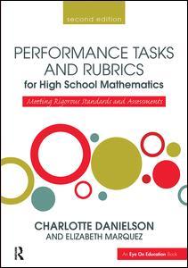 Performance Tasks and Rubrics for High School Mathematics