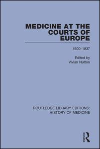 Medicine at the Courts of Europe