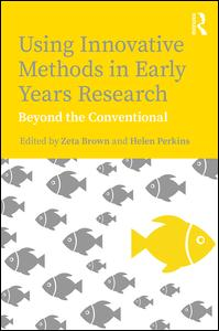Using Innovative Methods in Early Years Research