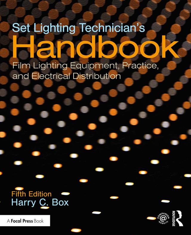 Set Lighting Technician's Handbook