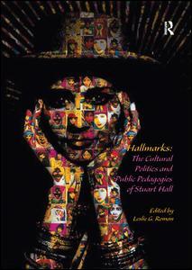 Hallmarks: The Cultural Politics and Public Pedagogies of Stuart Hall