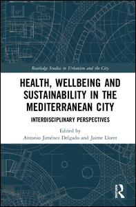 Health, Wellbeing and Sustainability in the Mediterranean City