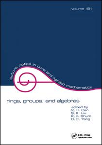 Rings, Groups, and Algebras