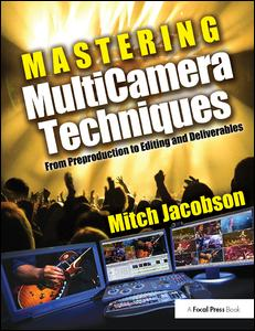 Mastering MultiCamera Techniques