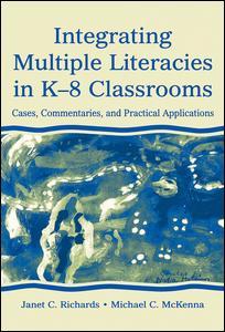 Integrating Multiple Literacies in K-8 Classrooms