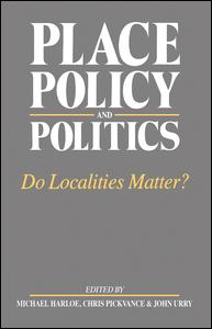 Place, Policy and Politics