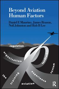Beyond Aviation Human Factors