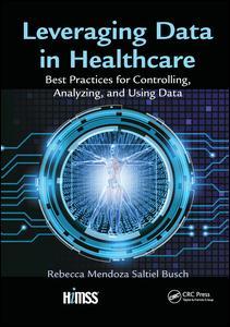 Leveraging Data in Healthcare