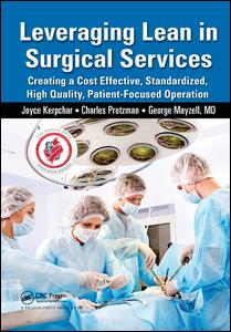 Leveraging Lean in Surgical Services