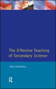 Effective Teaching of Secondary Science, The