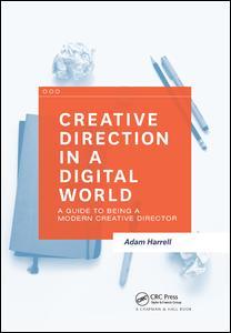 Creative Direction in a Digital World