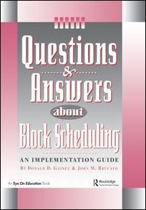 Questions & Answers About Block Scheduling