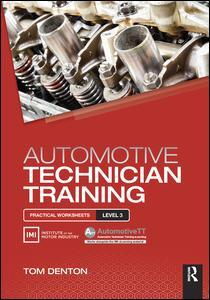 Automotive Technician Training: Practical Worksheets Level 3